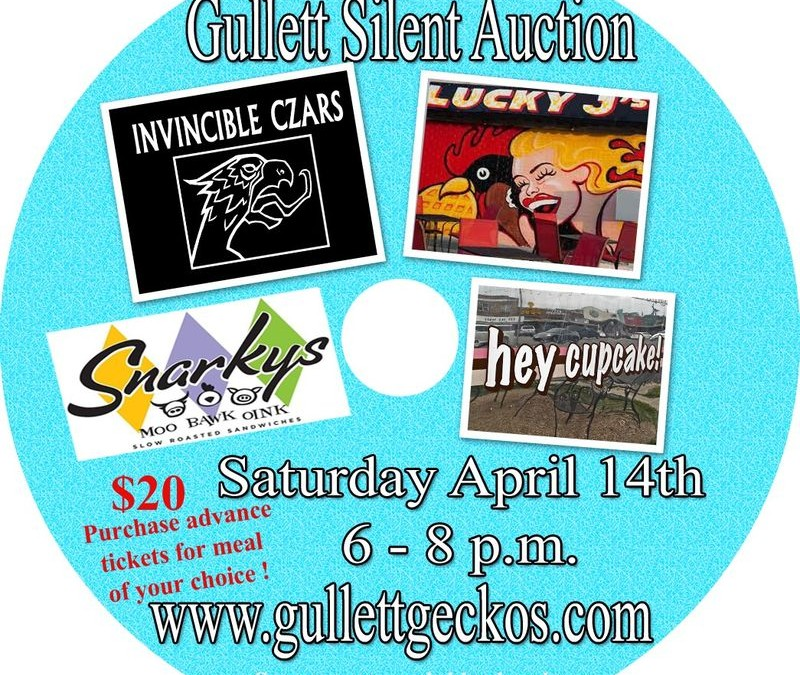 Gullett Silent Auction, Saturday April 14th